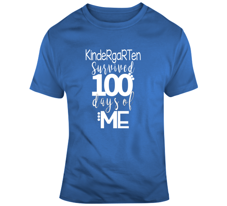 Kindergarten Survived 100 Days Of Me Faith Blessed Boss Entrepreneur Teacher Student School Education God Jesus Lord Church Bible Inspirational Motivational Christian Religious Pop Culture Hustle Funny Gift TShirt