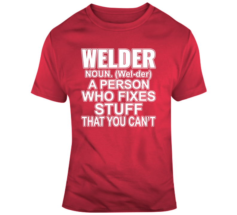 Welder Definition Faith Blessed God Jesus Lord Church Bible Inspirational Motivational Christian Religious Pop Culture Hustle Funny Gift TShirt