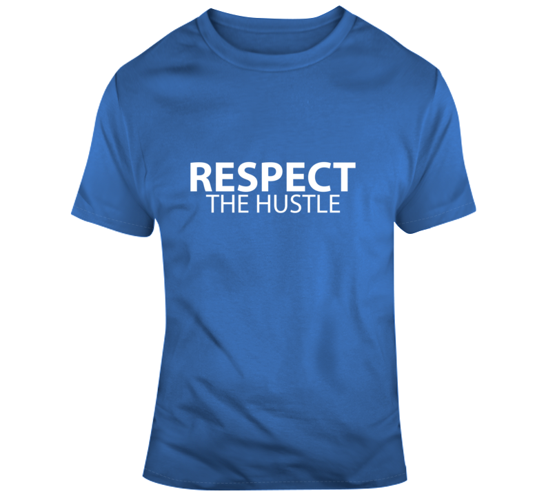 Respect The Hustle Faith Blessed Boss Entrepreneur Success God Jesus Lord Church Bible Inspirational Motivational Christian Religious Pop Culture Gift Coronavirus TShirt