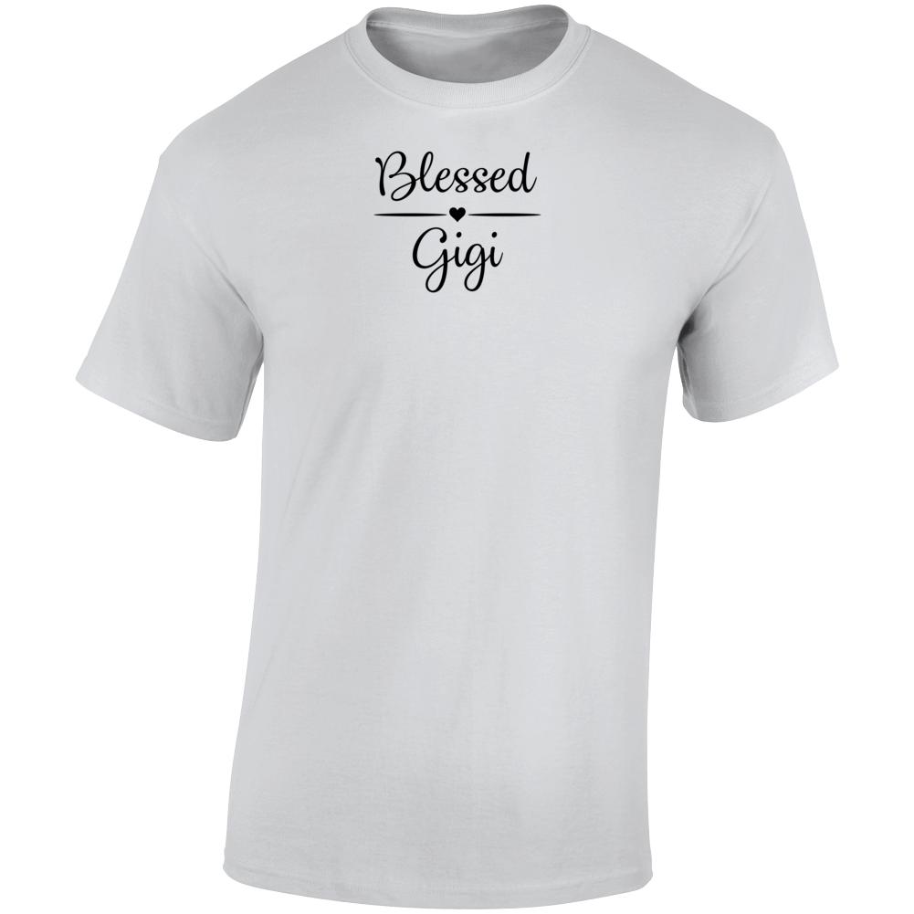 Blessed Gigi Boss Entrepreneur Nurse Teacher God Faith Inspirational Motivational Pop Culture Hustle Gift TShirt