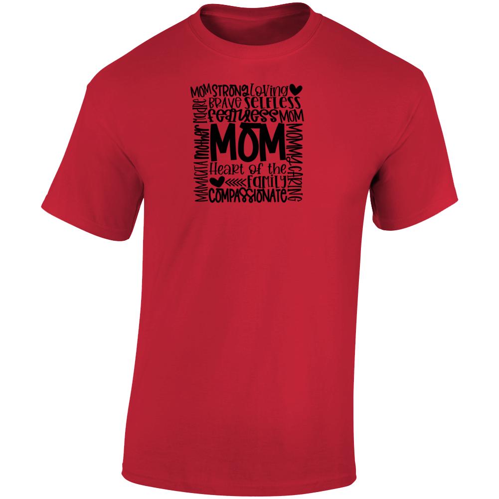 Mom_black Strong Fearless Heart Of The Family Nurse Teacher God Faith Blessed Inspirational Motivational Pop Culture Hustle Gift TShirt