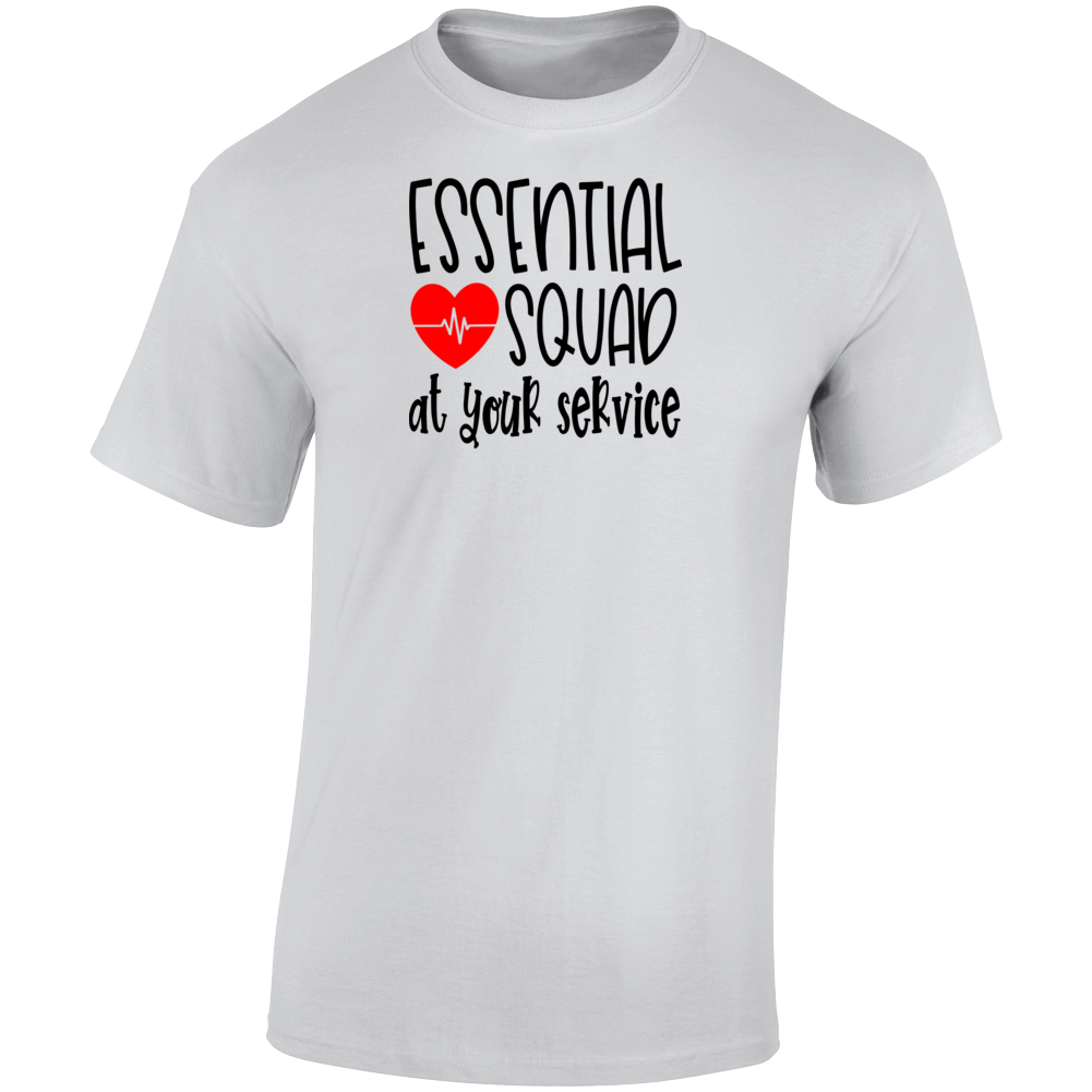 Essential Squad At Your Service Heart T Shirt