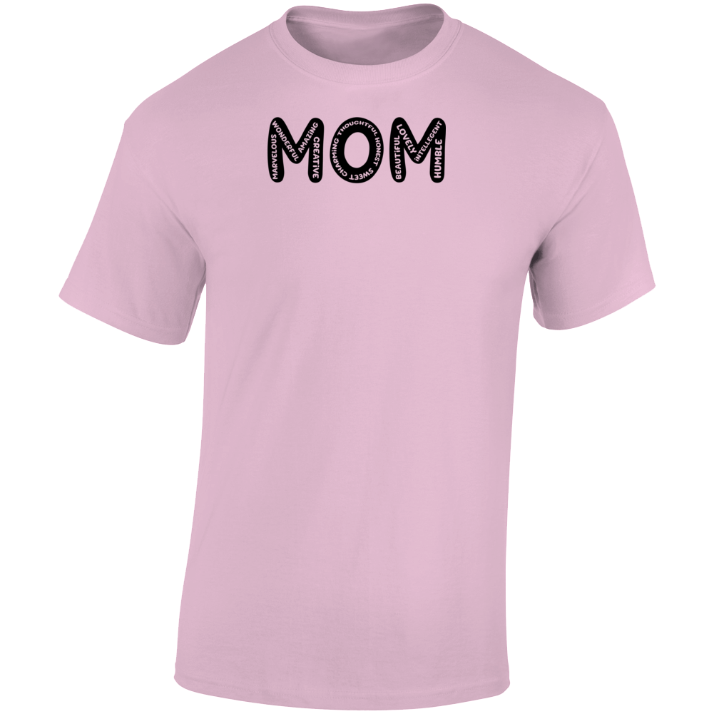 Mom Beautiful Humble Amazing T Shirt