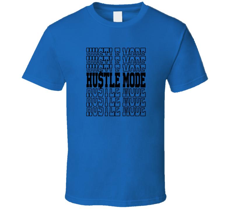 Hustle Mode Faith Blessed Boss Entrepreneur Teacher Student Education God Jesus Lord Church Bible Inspirational Motivational Christian Religious Pop Culture Gift TShirt