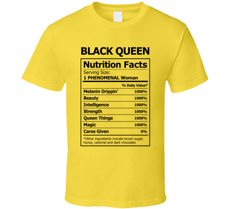 Black Queen Nutrition Facts Faith Blessed Boss Entrepreneur Teacher Student Education God Jesus Lord Church Bible Inspirational Motivational Christian Religious Pop Culture Gift T Shirt