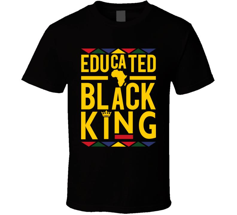 Educated Black King Crown Faith Blessed Boss Entrepreneur Inspirational Motivational Pop Culture Hustle Gift TShirt