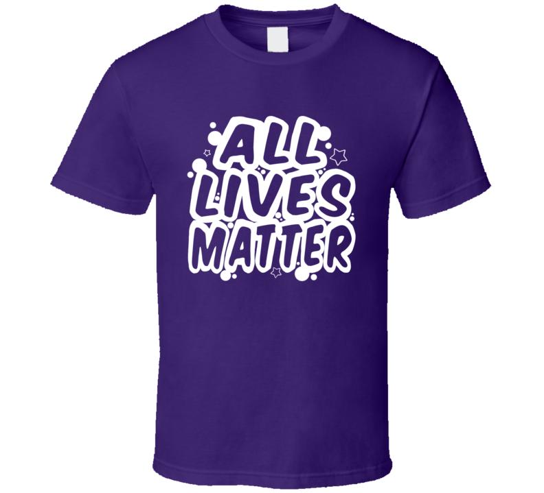 All Lives Matter #1 White All Lives Matter Black Lives Matter Blessed Faith Inspirational Motivational God Jesus Church Pop Culture Gift TShirt