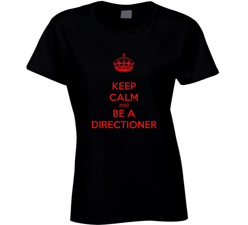 Keep Calm and Be a Directioner T Shirt
