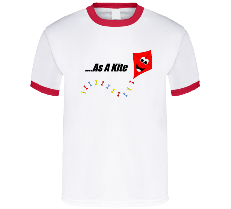 High As A Kite T Shirt