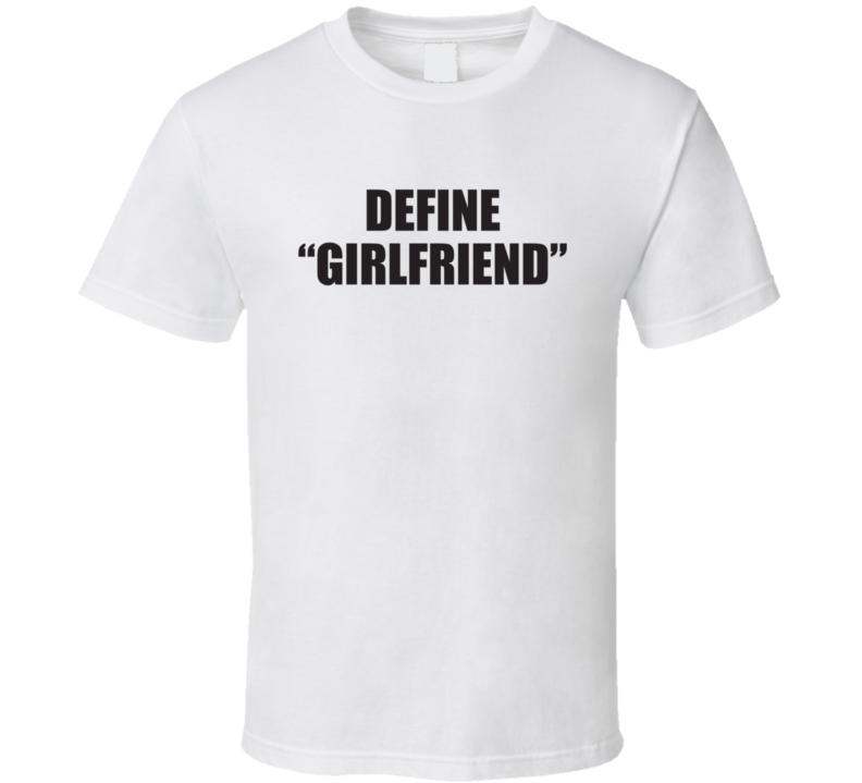 Define Girlfriend Funny T Shirt For Men