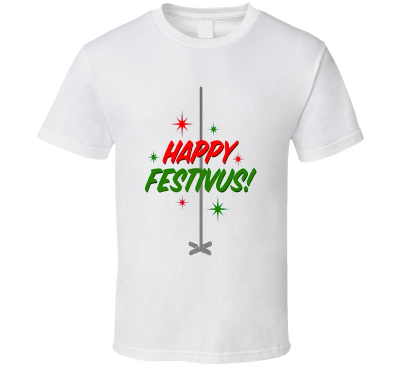 Happy Festivus Holiday Theme T shirt