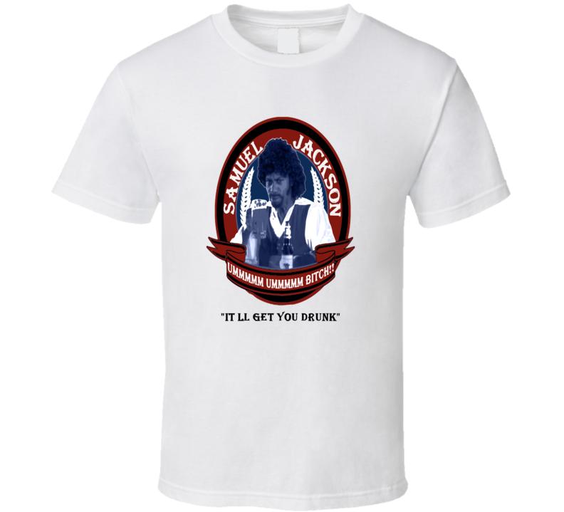 Samuel Jackson Beer It'll Get You Drunk Chapelle's Show T Shirt