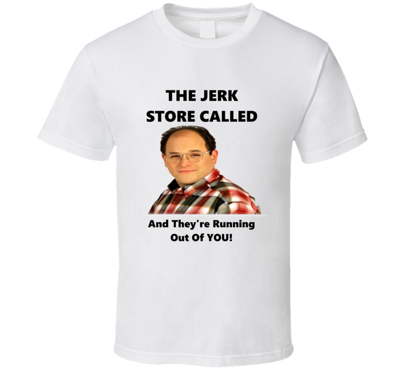 Comedy TV T-shirt The Jerk Store Called