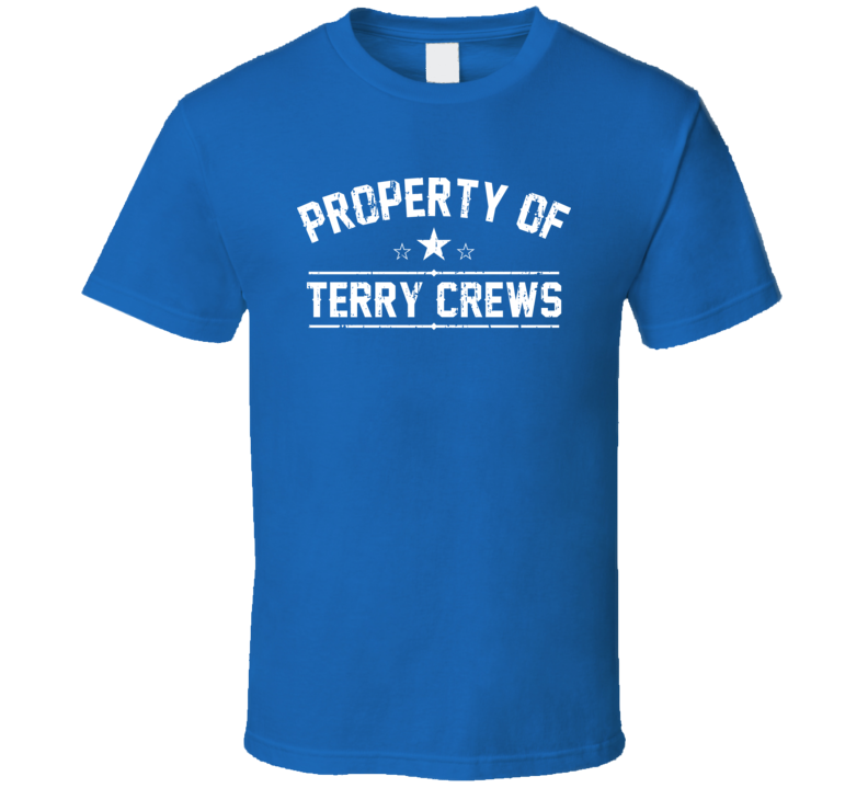 Property Of Terry Crews Cool Celebrity Actor Fan Funny T Shirt