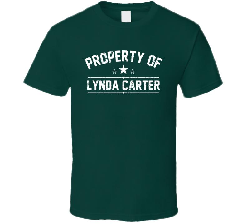 Property Of Lynda Carter Cool Celebrity Actress Fan Funny T Shirt