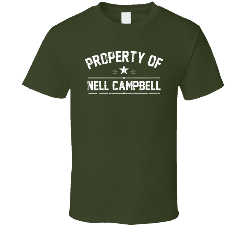 Property Of Nell Campbell Cool Celebrity Actress Fan Funny T Shirt