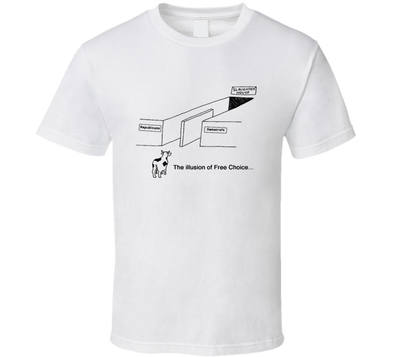 The Image Of Illusion American Republican Democratic Politics Cartoon Funny T Shirt