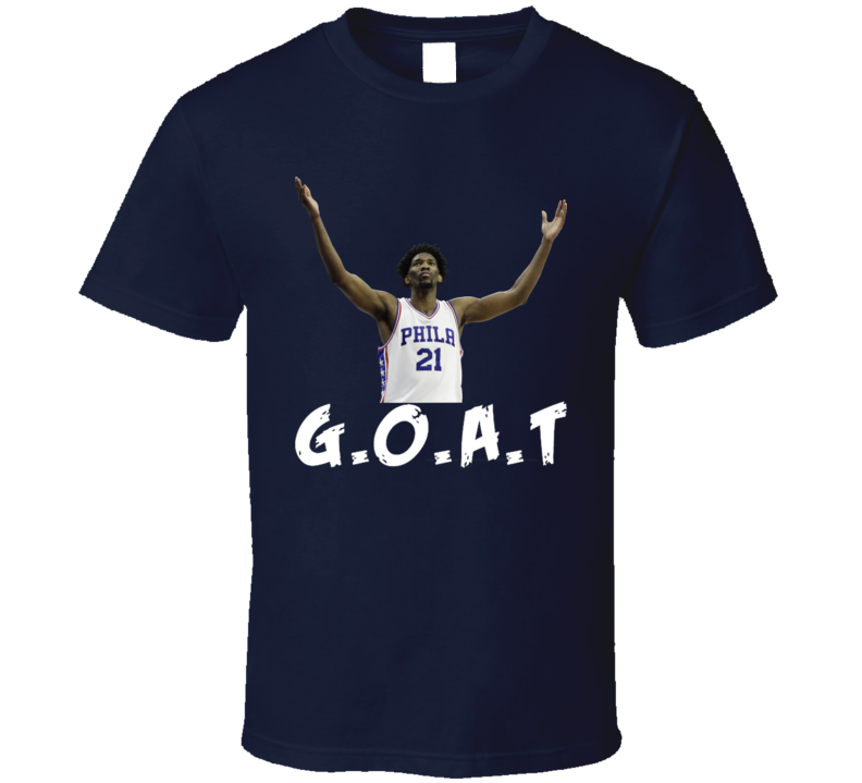 Joel Embiid GOAT Philadelphia Basketball Fan Gift T Shirt