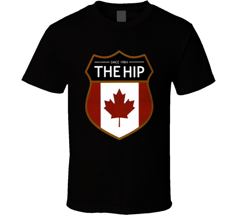 The Tragically Hip Canada Since 1984 Cool Music Lover Fan Gift T Shirt