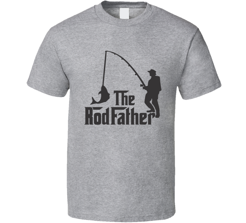 The Rod Father Funny Fishing Lover Cool Gift T Shirt