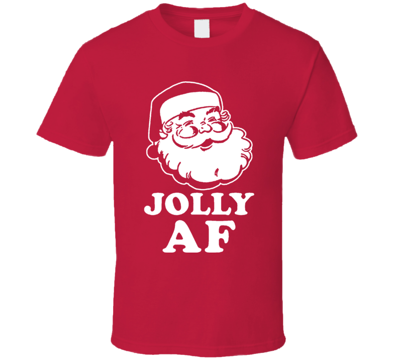 Jolly AF Cool Christmas Holiday Funny Gift T Shirt