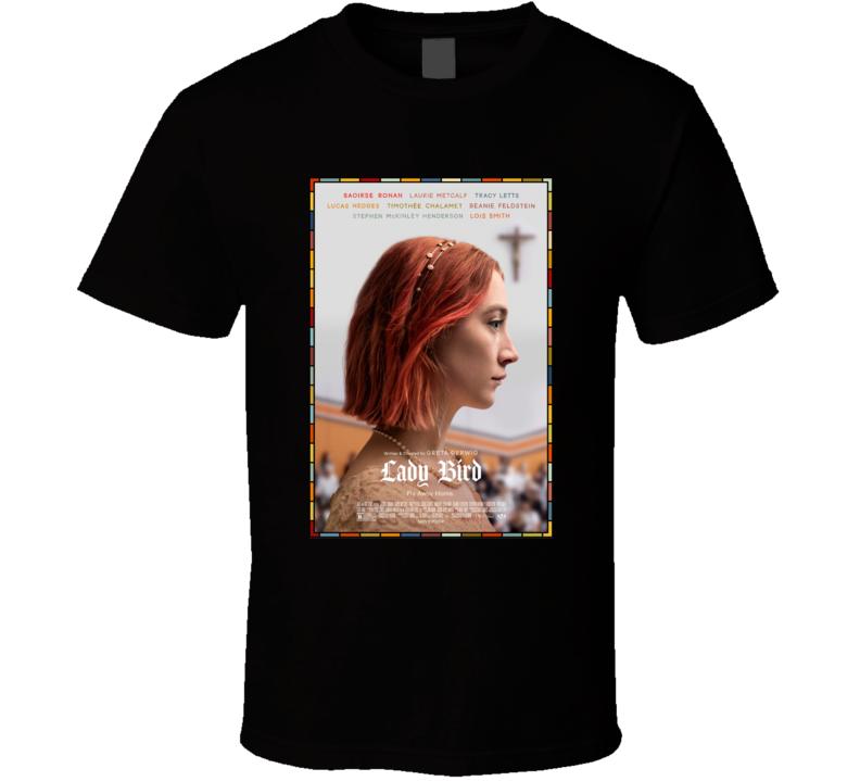 Lady Bird Best Movie Poster Gift T Shirt