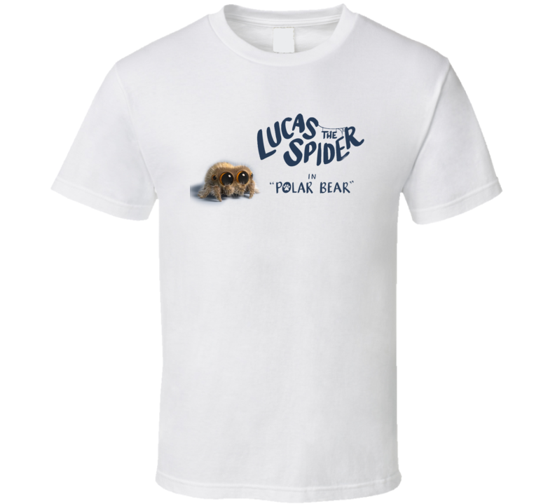 Lucas The Cute Little Spider In Polar Bear Super Fan Gift T Shirt