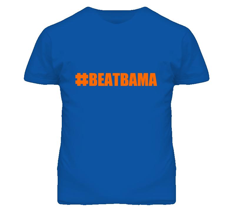 Hashtag Beat Bama #BeatBama Alabama Florida Football Fan Blue Orange T Shirt