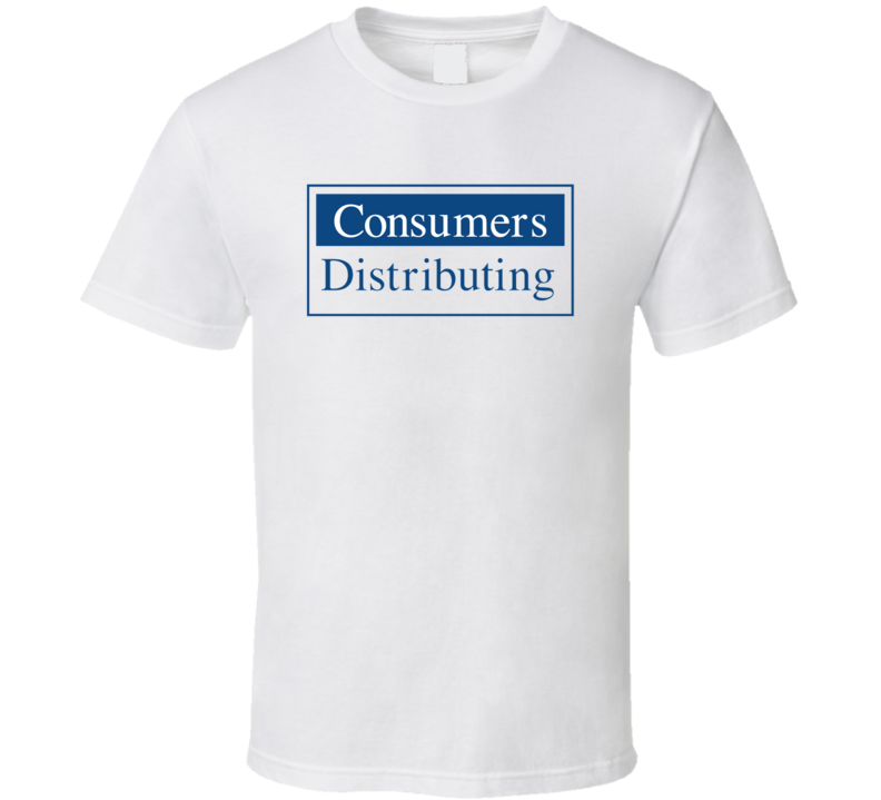 Consumers Distributing T Shirt