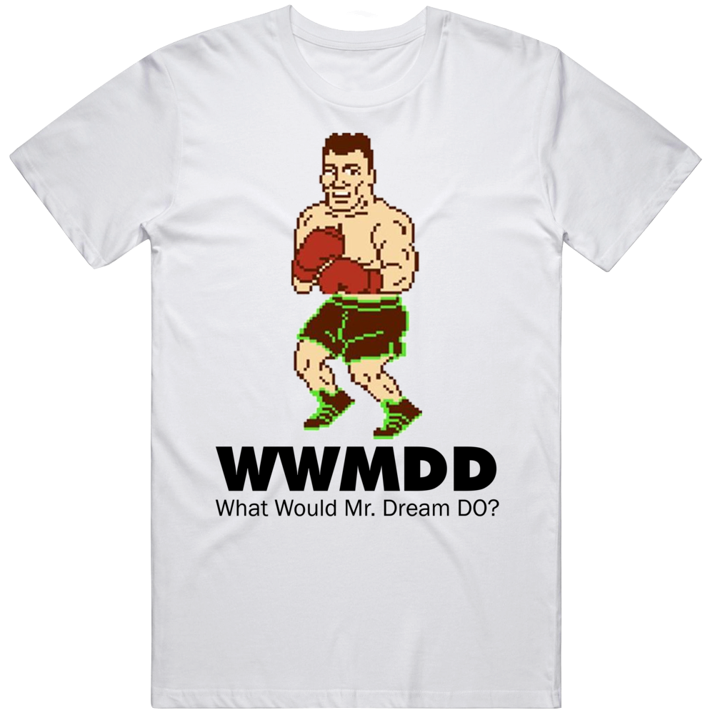 Mr Dream What Would Mr Dream Do Wwjd Mike Tyson's Punch Out T Shirt