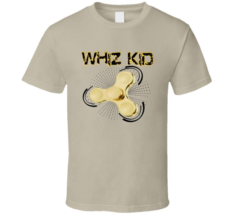Fidget Spinner Toy  - Whiz Kid 3 T Shirt