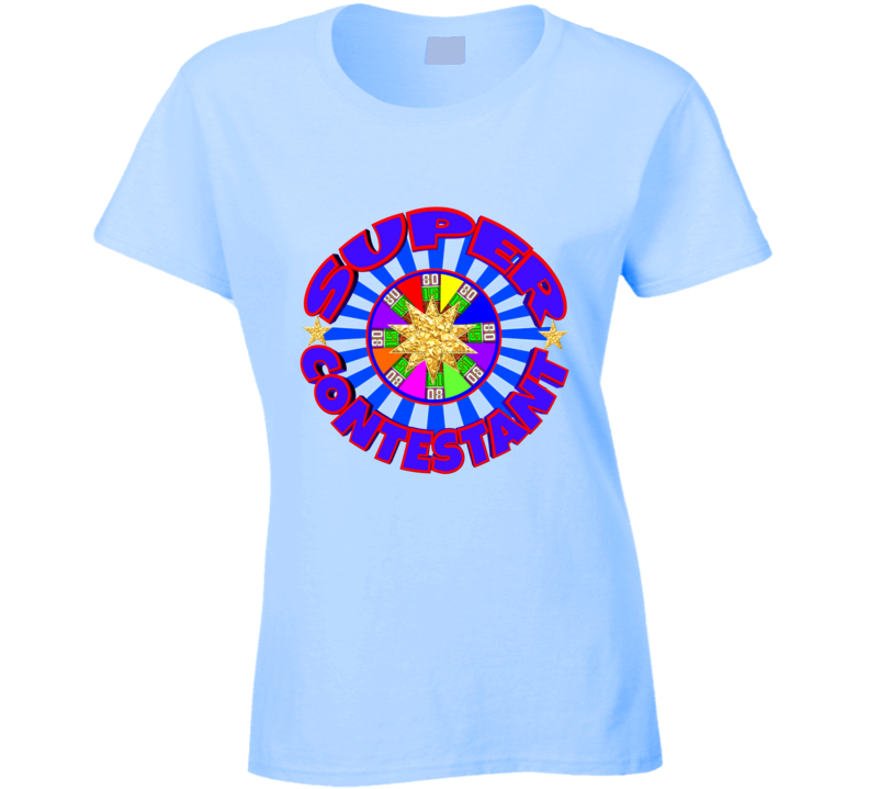 The Price Is Right For You! Lucky Contestant.net Designer Tv Game Show T Shirts Ladies T Shirt