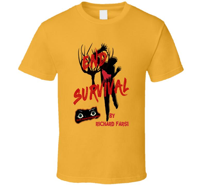 End Survival By Richard Farsi Tee Shirt