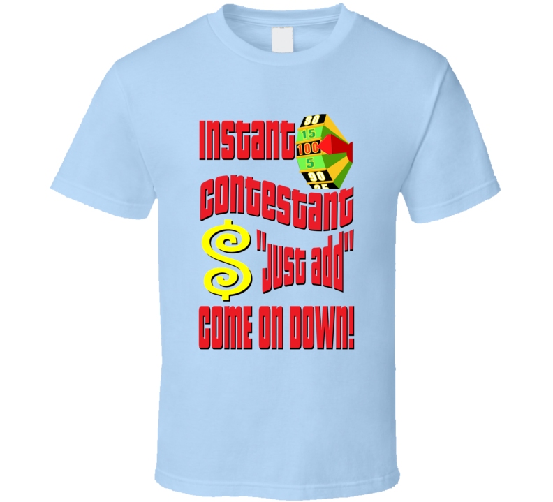 The Price Is Right Game Show Contestant Designer T shirt T-shirt Tshirt