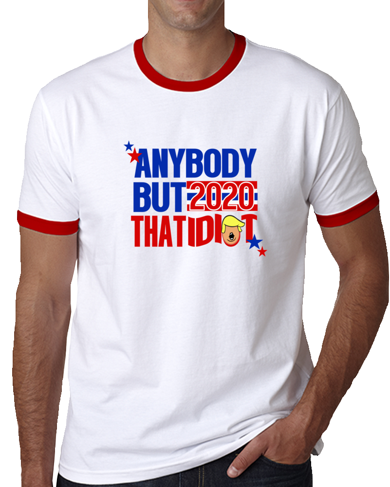 Anybody But That Idiot 2020 T Shirt
