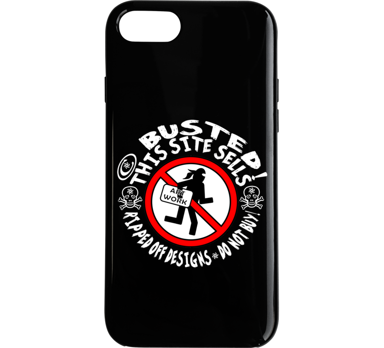 This Site Sells Ripped Off Designs Do Not Buy Phone Case