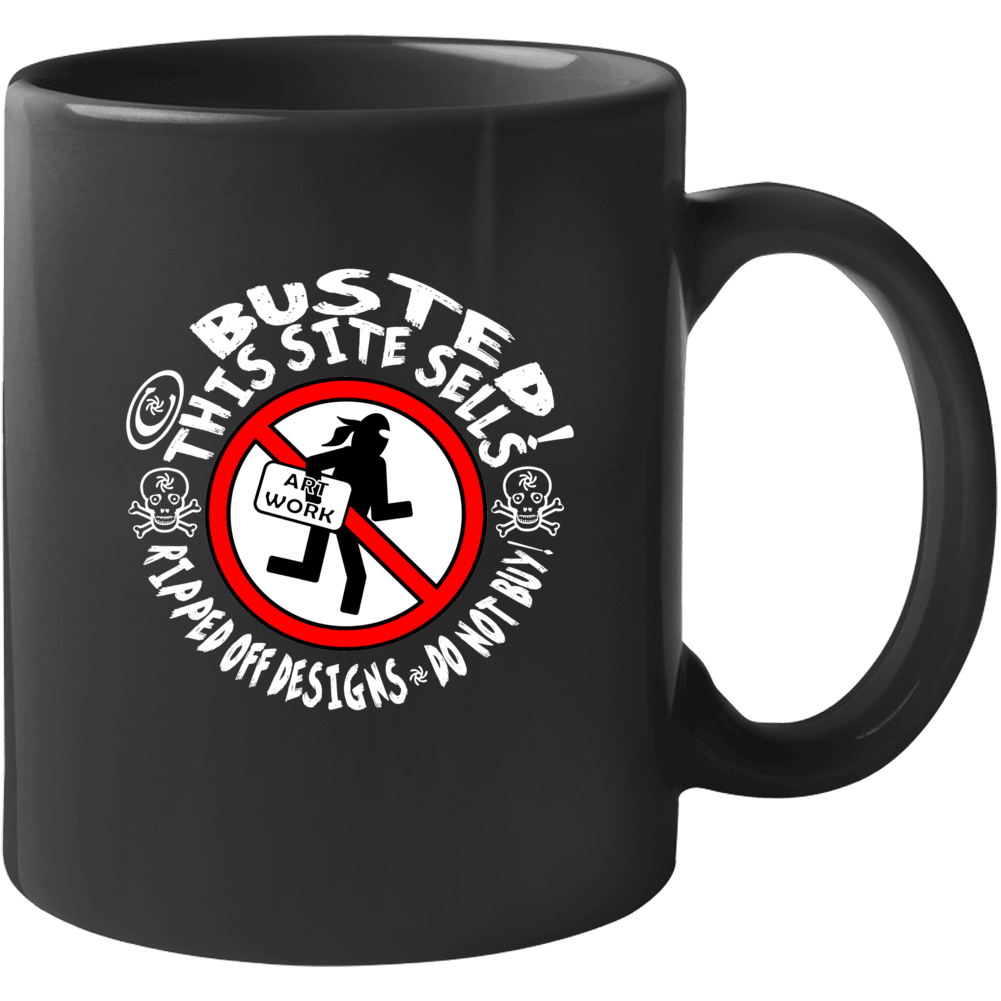 This Site Sells Ripped Off Designs Do Not Buy Mug