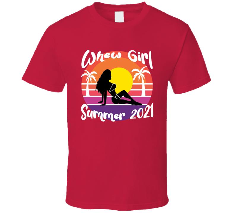 Whewgirl Summer 2021 Tee T Shirt