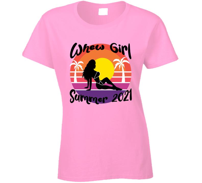 Whew Girl Summer Tee 2 Ladies T Shirt