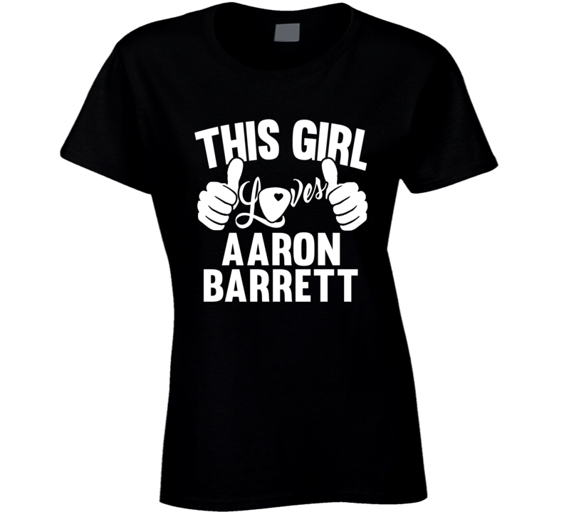 Aaron Barrett Best Guitarist Music Electrical Classical Bass This Girl Loves T Shirt