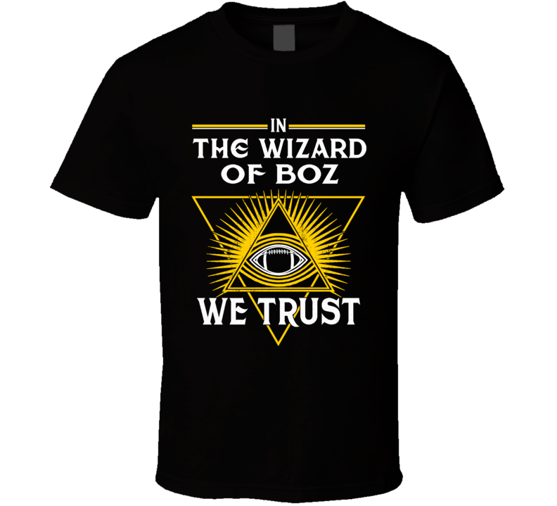 In The Wizard Of Boz We Trust Pittsburgh Chris Boswell T Shirt