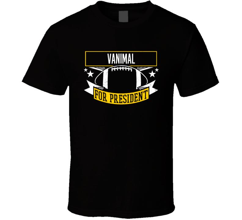 Vanimal For President Pittsburgh Vance Mcdonald T Shirt