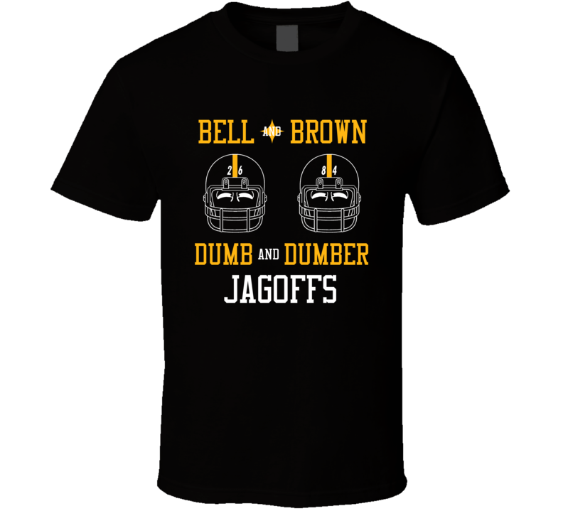 Le'veon Bell Antonio Brown Dumb And Dumber Jagoffs Pittsburgh Football Fan T Shirt