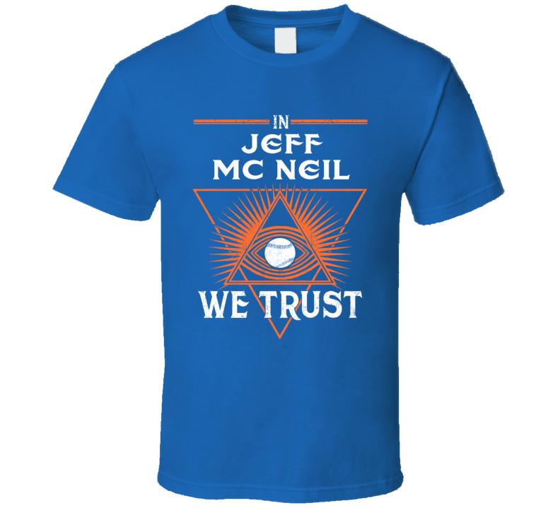 In Jeff Mc Neil We Trust Baseball New York T Shirt