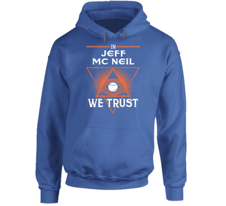 In Jeff Mc Neil We Trust Baseball New York Hoodie