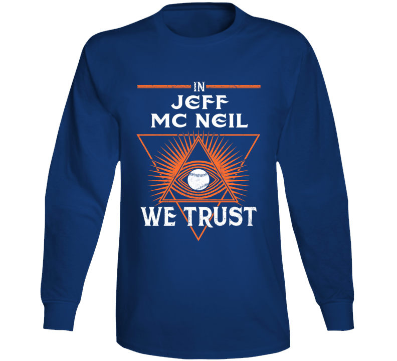 In Jeff Mc Neil We Trust Baseball New York Long Sleeve