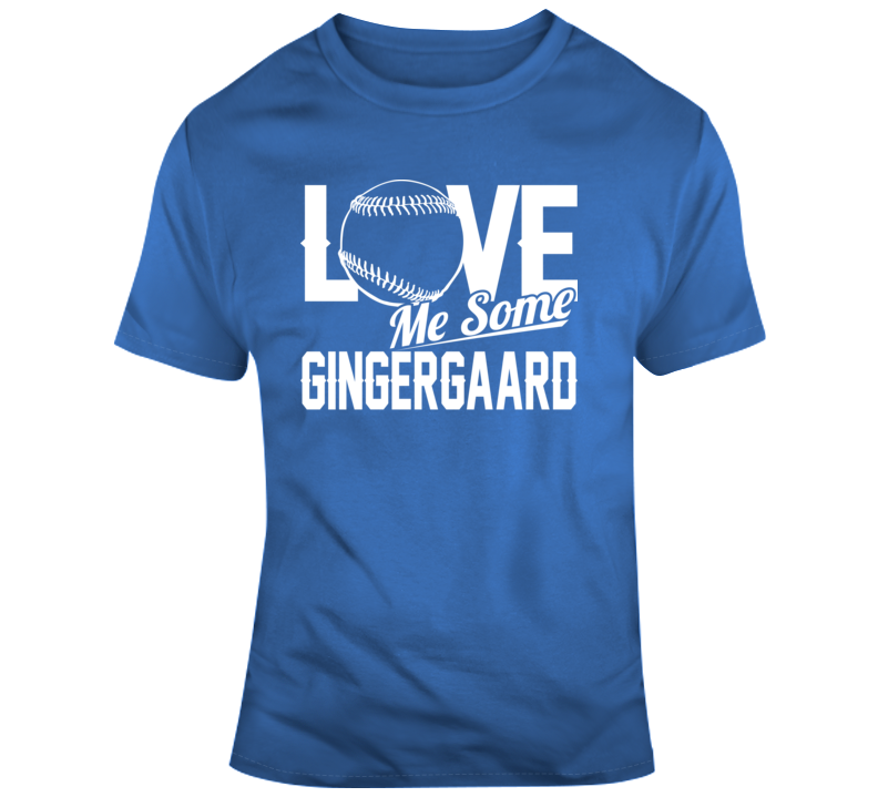 Love Me Some Gingergaard Los Angeles Baseball Dustin May T Shirt