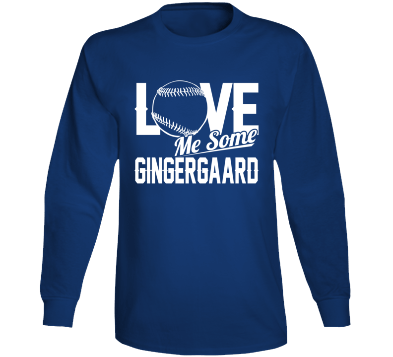 Love Me Some Gingergaard Los Angeles Baseball Dustin May Long Sleeve