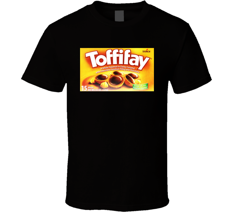 Toffifay Chocolate Candy Bar Gift Cool T Shirt