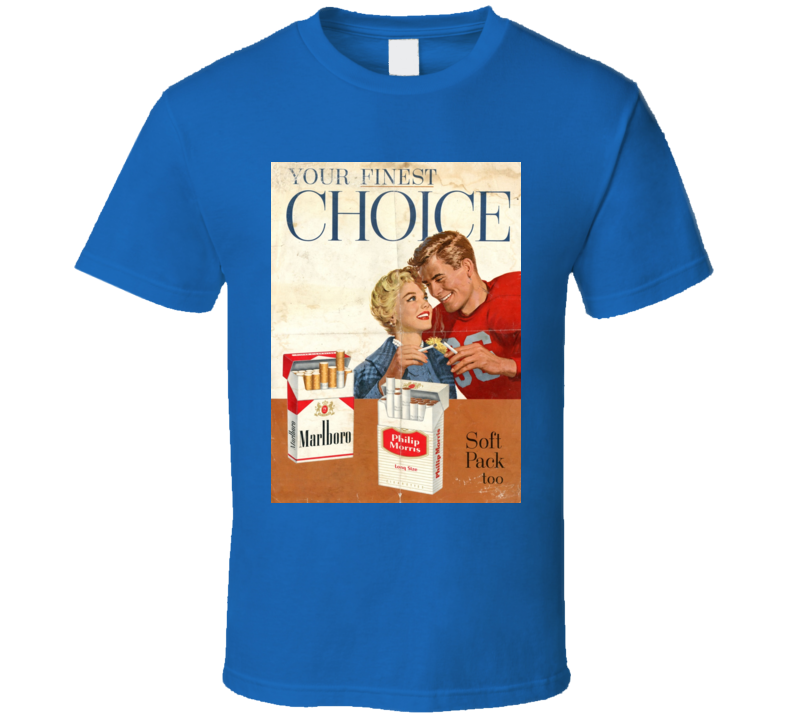 Your Finest Choice Marlboro Cigarette Poster Cool T Shirt